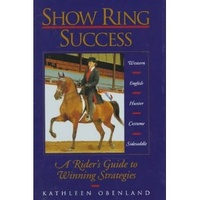Show Ring Success by Kathleen Obenland