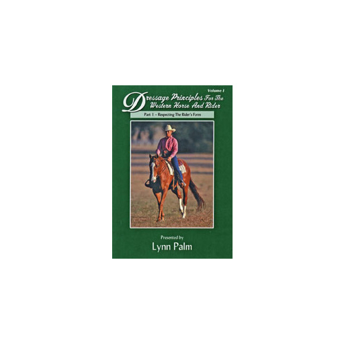 Lynn Palm Dressage for the Western Horse and Rider Vol 1 Part 1